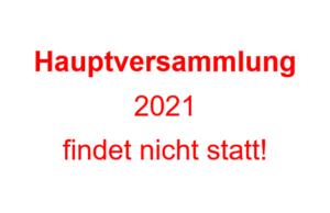 Hauptversammlung 2021 vorerst abgesagt